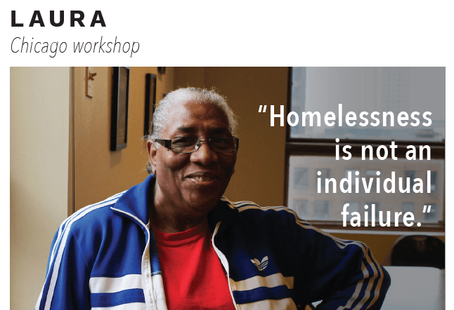 "woman named Laura with quote "" Homelessness is not an individual failure"" over image."