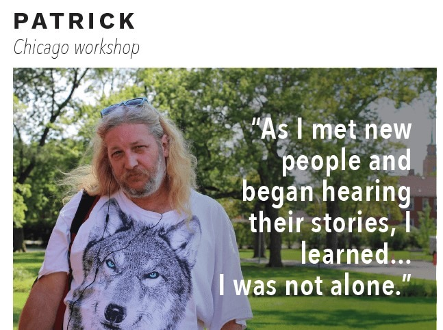 "Man named Patrick with quote ""As I met new people and began hearing their stories, I learned... I was not alone"" over image."