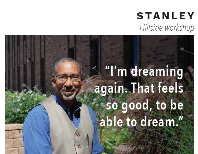"Man named Stanley with quote ""I'm dreaming again. That feels so good, to be able to dream."" over image."