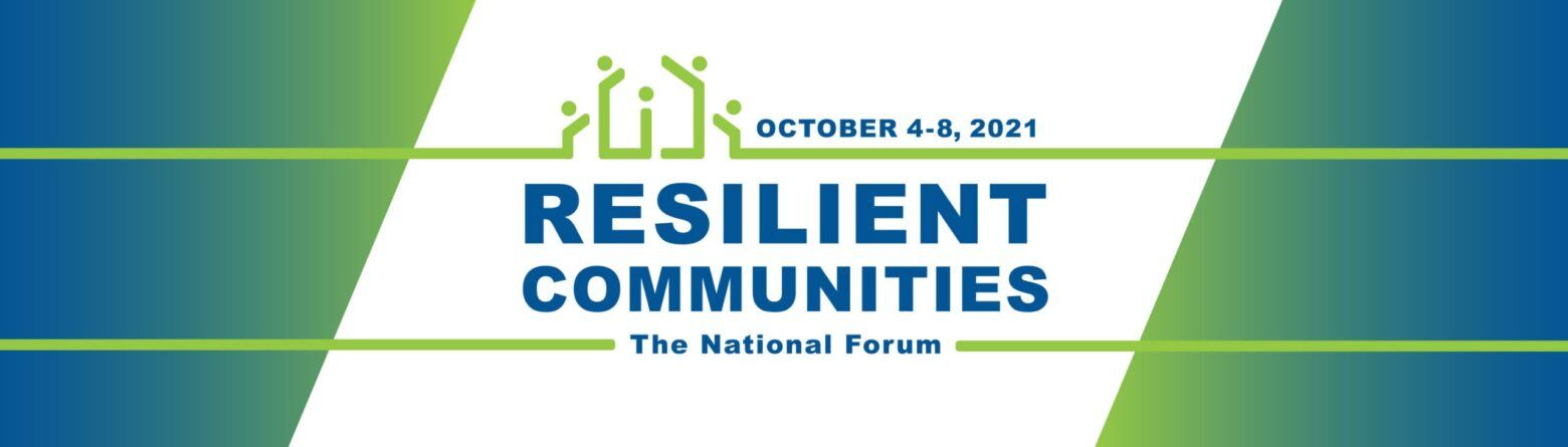 Resilient Communities: The National Forum